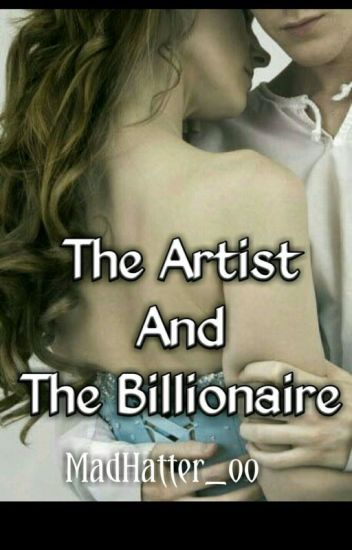 The Artist and The Billionaire