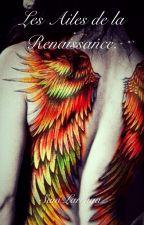 Les ailes de la renaissance. - EN CORRECTION by Artemiiis31