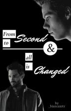 From second to second and all is changed by BiancaOBrien6