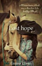 Lost hope by Emma-Ulven