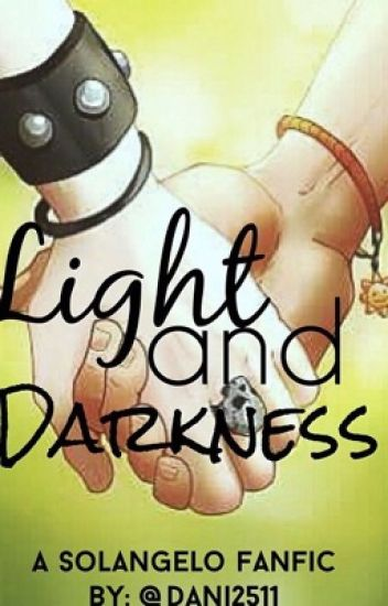 **ON HOLD**Light And Darkness (Solangelo)