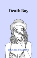 Death Boy by Marissa_Settatree