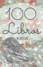 100 Libros (En Edición) by _krieger_
