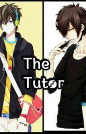 The Tutor(BoyxBoy) by Yaoi-King44