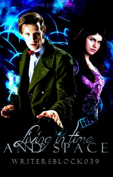 Living In Time And Space (Book Six of The Bad Wolf Chronicles)