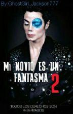 Mi novio es un Fantasma 2(Michael jackson y tu) by McCartney_Jackson777