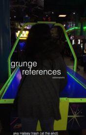 grunge references  by castawaybella