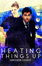 Heating Things Up (Book Three of The Creators Saga) by WritersBlock039