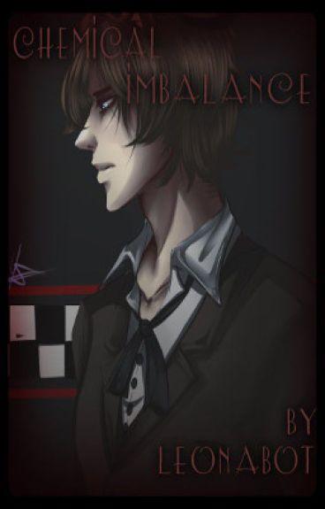 Chemical Imbalance {Teacher Freddy Fazbear x Bullied Reader} #Wattys2015 (COMPLETE)