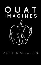 Once Upon A Time // imagines by ArtificiallAlien