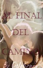 Al Final del Camino by CitlaKrazy
