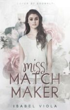 Miss Matchmaker by forewords