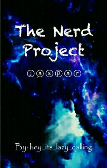 ⓗⓘⓛⓒ The Nerd Project (NO LONGER UPDATING)