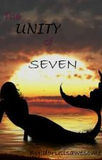 The Unity of Seven (Mermaids)*COMPLETED* by dorin_t