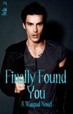Finally Found You by katshade