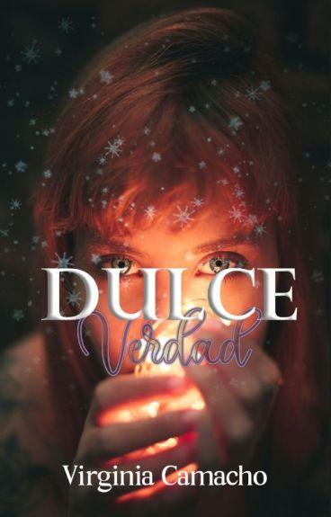 Dulce Verdad (Saga Dulce No. 3)