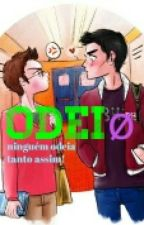 Odeiø ( Romance Gay ) by Brunoloui