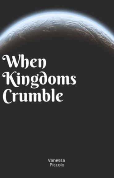 When Kingdoms Crumble (formerly Darius)