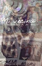 Mi vecina •Niall Horan y tu• by Ale_DiazHoran