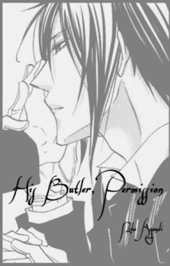 His Butler, Permission (SebaCiel One-Shot BoyxBoy)