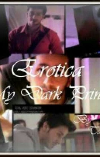 Erotica-My Dark Prince    (#yourstoryindia)