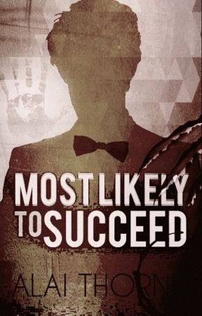 Most Likely to Succeed by InkedRed