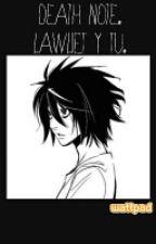 Death Note (Lawliet & Tú) by fergomita