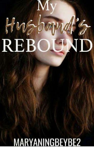 My Husband's Rebound
