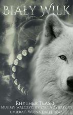 Biały Wilk /korekta by RhytherTeasen