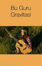 Bu Guru Gravitasi by Fansyourshoes
