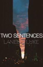 two sentences ◌ afi by laneboyluke