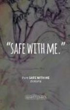 Safe With Me by zionaria
