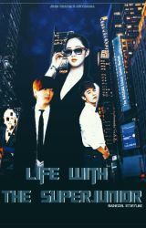 Life With The Super Junior by Synopsis_92