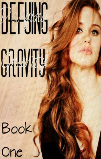 Defying Gravity (Book One: Supernatural fanfic)