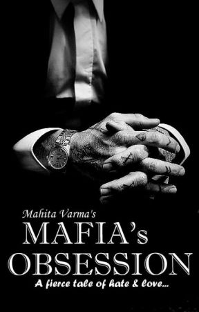 Mafia's Obsession by mahitavarma