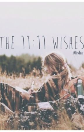 The 11:11 Wishes by iMisha