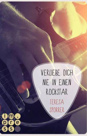Verliebe dich nie in einen Rockstar (Die Rockstar-Reihe Band 1) by restexemplar
