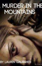 A murder in the mountains by mienim_stilinski