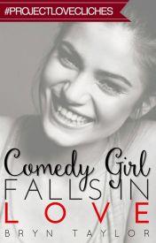 Comedy Girl Falls In Love  by jingling19
