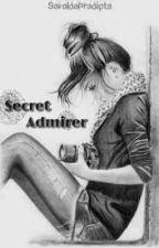 Secret Admirer by SavaldaPradipta