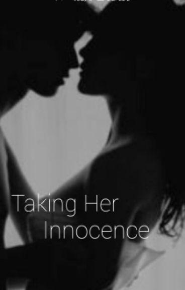 Taking Her Innocence