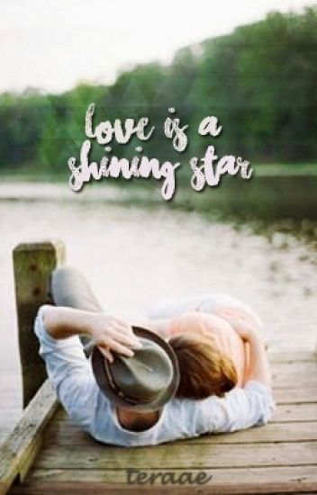 Love Is A Shining Star