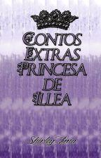 Contos Extras - A Princesa de Illéa (Completo) by Kailandra123