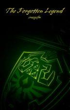 The Forgotten Legend (A Legend of Zelda fanfiction) by crazycfm