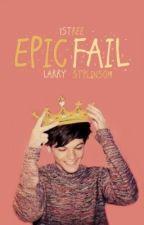Epic Fail -Larry Stylinson by Esskandar