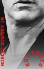 Hot Shots (Robert Downey Jr fan fic) #Wattys2015 by sophie689