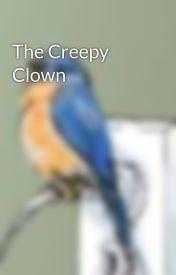 The Creepy Clown by BlueCanary1213