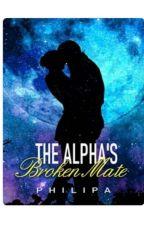 The Alpha's broken mate by QueenAxxx