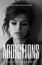 Addictions [REVERSE] by letty505