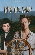 Into the Wild [Larry Stylinson AU] by 17Berry17